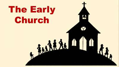 Basic Training - The Early Church