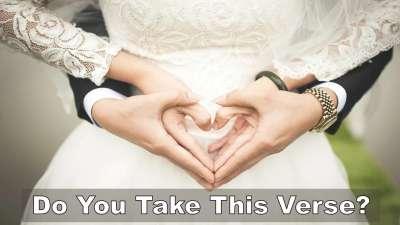 Do You Take This Verse?