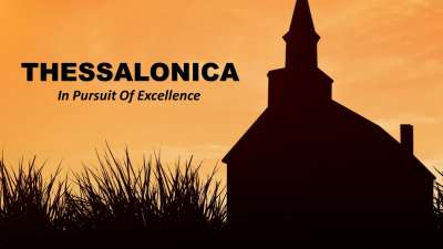Thessalonica - In Pursuit of Excellence