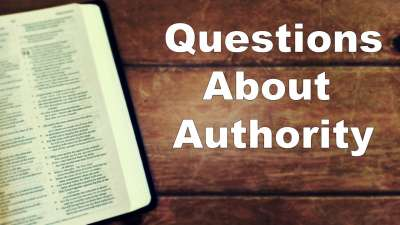 Questions About Authority - 1