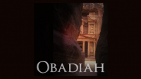Lessons From The Book Of Obadiah